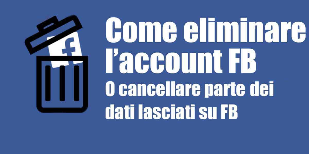 come eliminare profilo facebook