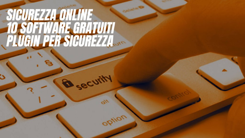 software gratuiti sulla sicurezza