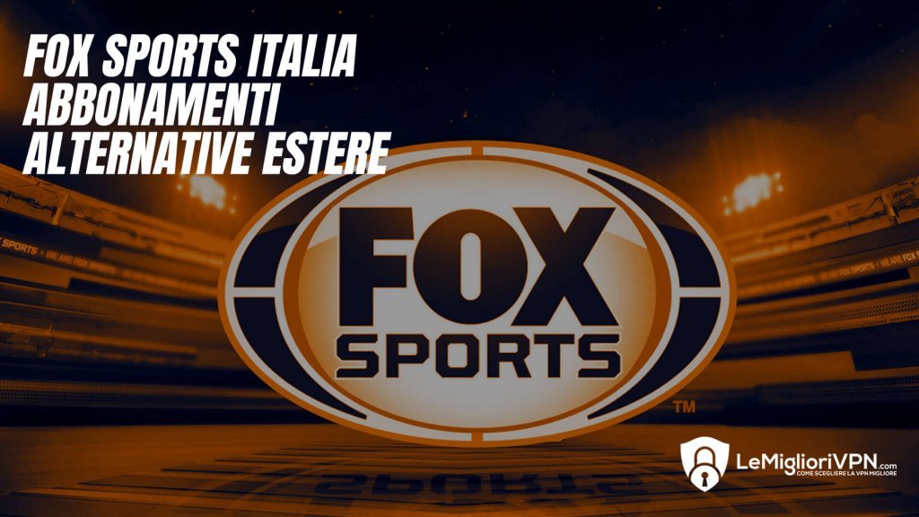 fox-sport-streaming-live-ita
