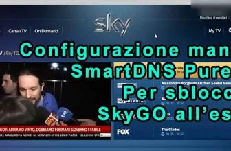 Configurazione manuale SmartDNS PureVPN – Test SkyGO