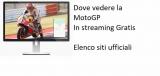 Dove vedere la MotoGp 2020 gratis in streaming in modo legale sui siti ufficiali ?